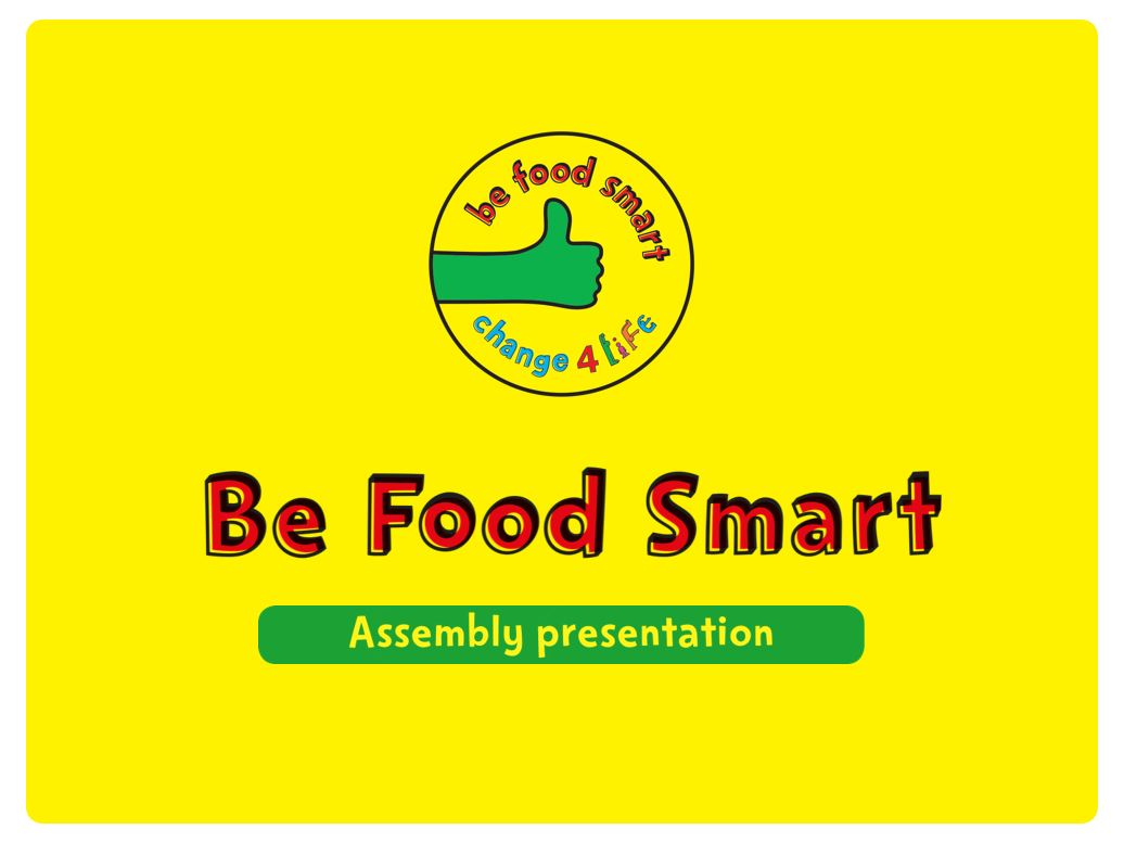 Be Food Smart: assembly resources