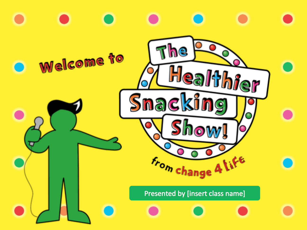 The Healthier Snacking show for reception