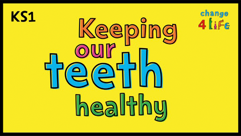 Keeping our teeth healthy – KS1 and KS2 lesson plans