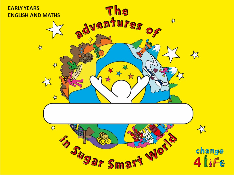 Sugar Smart World - Early years lesson Powerpoint