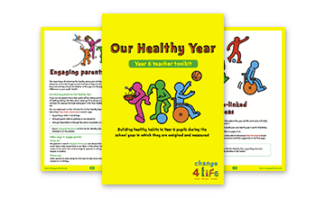Our Healthy Year: Year 6 toolkit
