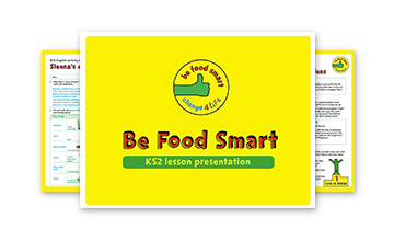 Be Food Smart: KS2 toolkit